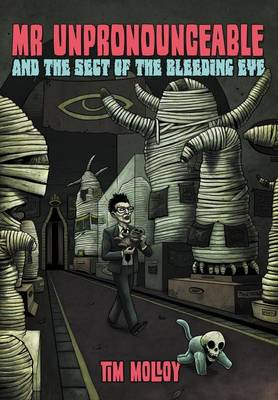 MR Unpronounceable and the Sect of the Bleeding Eye (Paperback)
