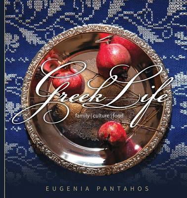 Greek Life: Family. Culture. Food (Paperback)