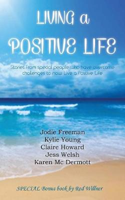 Living a Positive Life (Paperback)