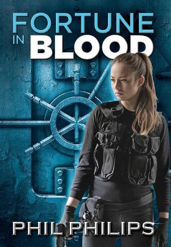 Fortune in Blood: A Mystery Suspense Crime Thriller (Hardback)