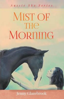 Mist of the Morning - Aussie Sky Series (Paperback)