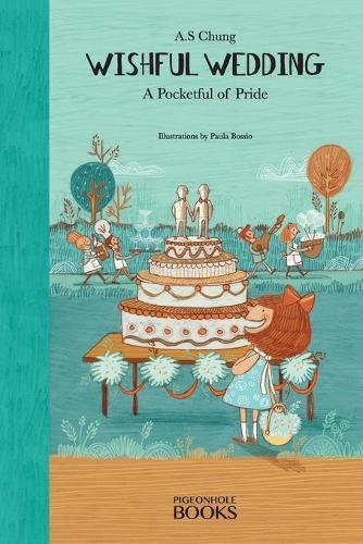 Wishful Wedding: A Pocketful of Pride (Paperback)