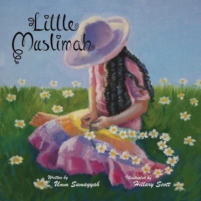 Little Muslimah (Paperback)