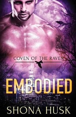 Embodied - Coven of the Raven 3 (Paperback)