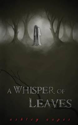 A Whisper of Leaves (Paperback)