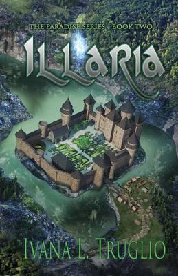Illaria: Book Two of the Paradise Series - Paradise 2 (Paperback)