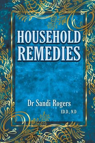 Household Remedies: Back to Basics (Paperback)