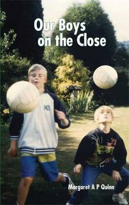 Our Boys on the Close (Paperback)