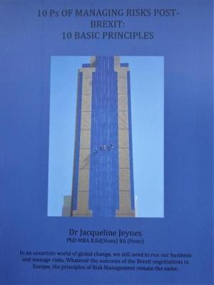 10 10 Ps of Managing Risks Post-Brexit: 10 Basic Principles (Paperback)