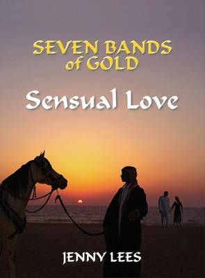 Seven Bands of Gold: Book 2: Sensual Love (Paperback)