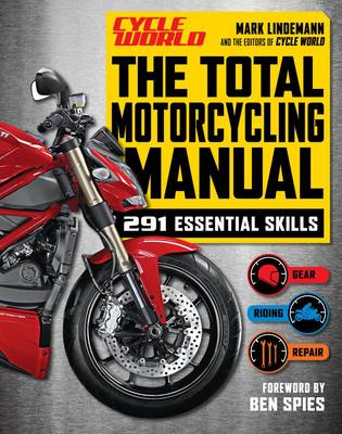 The Total Motorcycling Manual: 328 Essential Skills (Paperback)