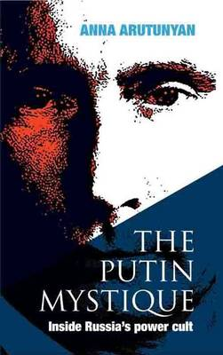 The Putin Mystique (Hardback)