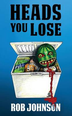 Heads You Lose - Lifting the Lid 2 (Paperback)