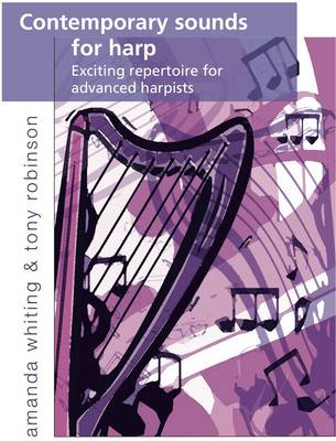 Contemporary Sounds for Harp: Volume one: Exciting Repertoire for Advanced Harpists (Paperback)