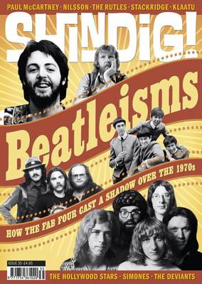 Shindig!: Beatlisms: How the Fab Four Cast a Shadow Over the 1970s No.34 (Paperback)