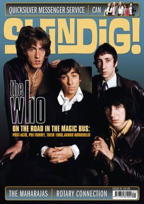 Shindig! No.41 - The Who: On the Road in the Magic Bus: Post-Acid, Pre-Tommy - Their 1968 Annus Horribilis (Paperback)