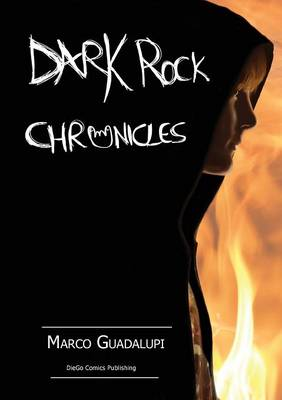 Dark Rock Chronicles: Side A (Paperback)