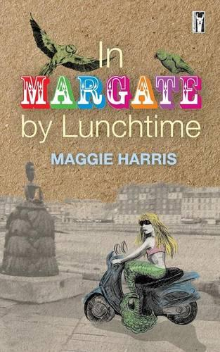 In Margate by Lunchtime (Paperback)