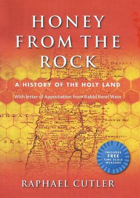 Honey from the Rock: A History of the Holy Land