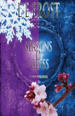 Seasons of Glass (Paperback)