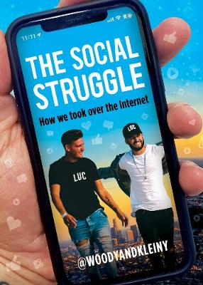 The Social Struggle: How we took over the Internet (Hardback)