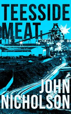 Teesside Meat - The Nick Guymer Crime Series 8 (Paperback)