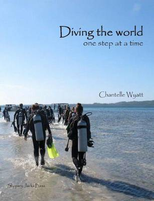 Diving the World One Step at a Time (Paperback)