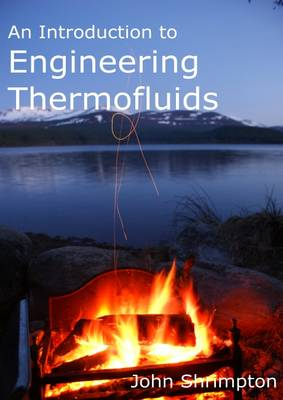 An Introduction to Engineering Thermofluids (Paperback)