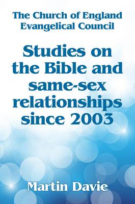 Studies on the Bible and Same-Sex Relationships Since 2003 (Paperback)
