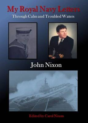 My Royal Navy Letters: Through Calm and Troubled Waters (Paperback)