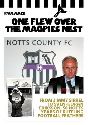 One One Flew Over the Magpies Nest (Hardback)