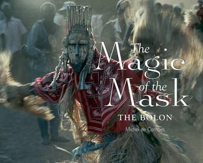 The Magic of the Mask: The Bolon (Hardback)
