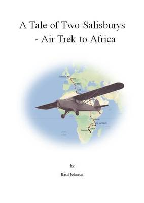 A Tale of Two Salisburys: Air Trek to Africa