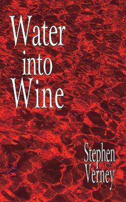 Water into Wine (Paperback)