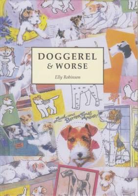 Doggerel & Worse (Hardback)