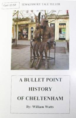 A Bullet Point History of Cheltenham (Paperback)