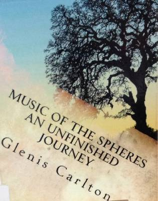 Music of the Spheres an Unfinished Journey (Paperback)