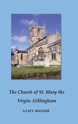 The Church of St. Mary the Virgin Gillingham (Paperback)