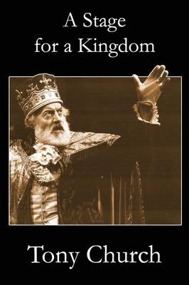 A Stage For A Kingdom (Paperback)
