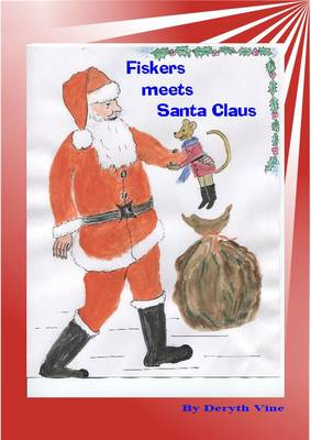 Fiskers Meets Santa Claus - Fiskers Field Mouse Series 1 (Paperback)