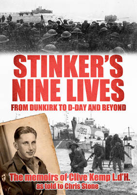 Stinker's Nine Lives: From Dunkirk to D-Day and Beyond (Paperback)