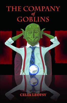 The Company of Goblins (Paperback)