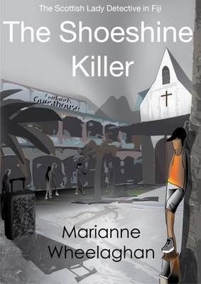 The Shoeshine Killer - The Scottish Lady Detective Mysteries (Paperback)