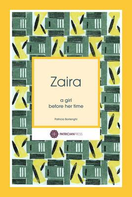 Zaira: a girl before her time (Paperback)