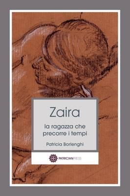 Zaira - La ragazza che precorre i tempi (Paperback)