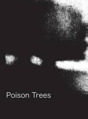 Poison Trees (Hardback)