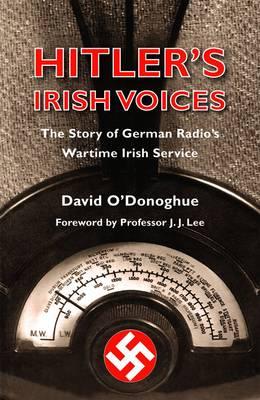 Hitler's Irish Voices (Paperback)