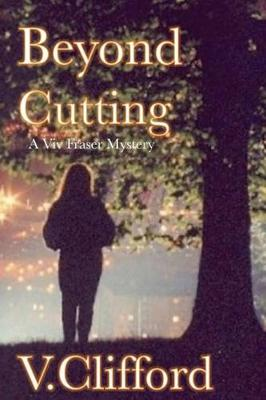 Beyond Cutting: A Viv Fraser Mystery (Paperback)