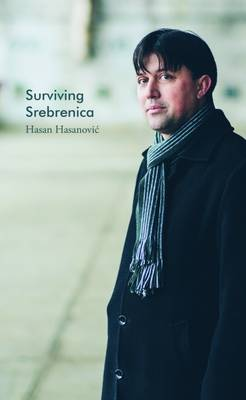 Surviving Srebrenica (Paperback)