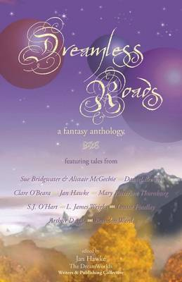 Dreamless Roads: A Fantasy Anthology (Paperback)